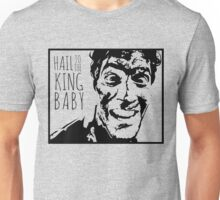 Hail to the King Baby Unisex T-Shirt