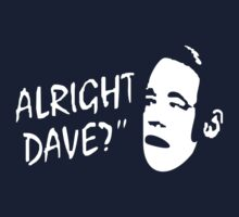 ALRIGHT DAVE Kids Tee
