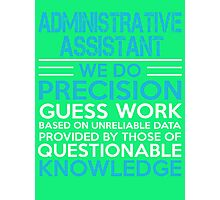 Administrative assistant Photographic Print