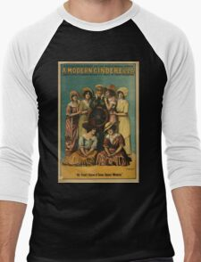 Performing Arts Posters A modern Cinderella a notable production of the last word in musical comedy book lyrics by Caspar Nathan music by Hampton Durand 2977 Men's Baseball ¾ T-Shirt