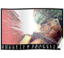 Bullets & Bracelets Poster