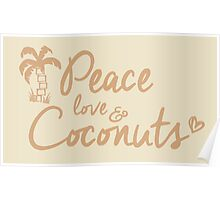 Peace, Love & Coconuts Poster