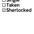 Relationship Status  : SHERLOCKED. by piecesofrie