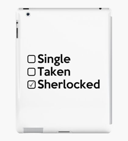 Relationship Status  : SHERLOCKED. iPad Case/Skin