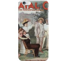 Performing Arts Posters The fatal card the powerful drama by Haddon Chambers BC Stephenson 0730 iPhone Case/Skin