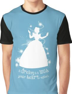 A Dream is a Wish... Graphic T-Shirt