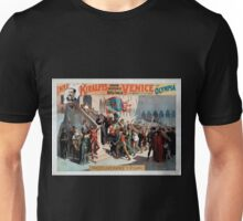 Performing Arts Posters Imre Kiralfys grand historic spectacle Venice the bride of the sea at Olympia 1531 Unisex T-Shirt