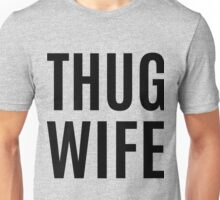 Thug Wife Bachelorette Party Unisex T-Shirt