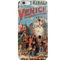 Performing Arts Posters Imre Kiralfys brilliant ballet spectacle Venice the bride of the sea at Olympia 1523 iPhone Case/Skin