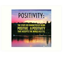 Positivity  Art Print