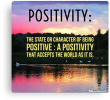 Positivity  Canvas Print