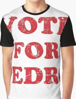 Vote for Pedro Graphic T-Shirt