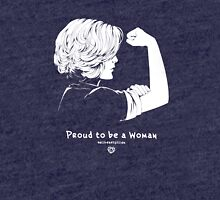 Proud To Be A Woman  Tri-blend T-Shirt
