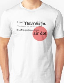 Cabin Pressure: MJN is an airDOT T-Shirt