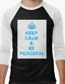 Keep calm and be peaceful Men's Baseball ¾ T-Shirt