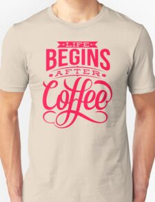 Coffee Quote Unisex T-Shirt
