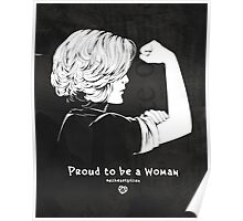 Proud To Be A Woman  Poster