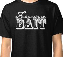 Femme Bait (cursive) Classic T-Shirt