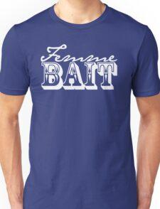Femme Bait (cursive) Unisex T-Shirt