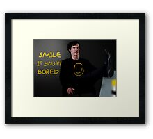 Smile if You're Bored Sherlock Framed Print