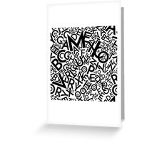 Letters chaos Greeting Card