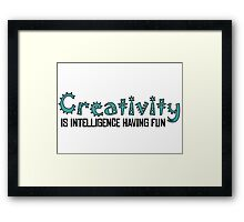 Creativity Art Quote Beautiful  Framed Print