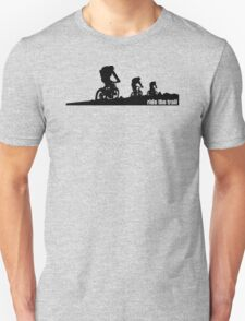 Ride The Trail Unisex T-Shirt
