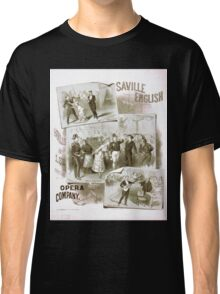 Performing Arts Posters Saville English Opera Company 1818 Classic T-Shirt