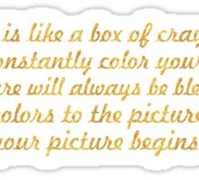 "Your attitude is like a box of crayons... ""Allen Klein"" Inspirational Quote Sticker"
