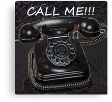 Call Me! Canvas Print