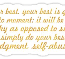 "Always do your best... ""Don Miguel Ruiz"" Inspirational Quote Sticker"