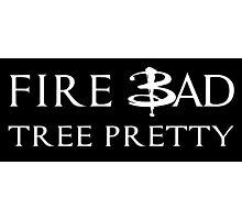 Fire Bad Tree Pretty Photographic Print