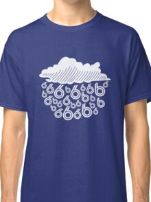 rain in the six Classic T-Shirt