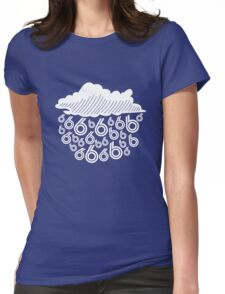 rain in the six Womens Fitted T-Shirt