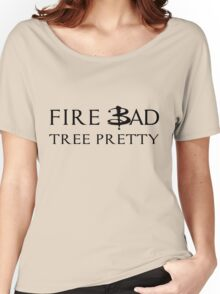Fire Bad Tree Pretty (Dark) Women's Relaxed Fit T-Shirt