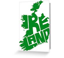 Ireland Green Greeting Card