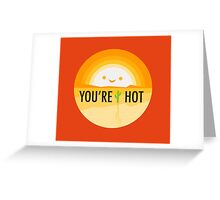 Hot and Sunny Greeting Card