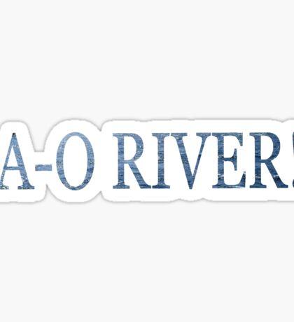 portlandia: A-O, RIVER! Sticker