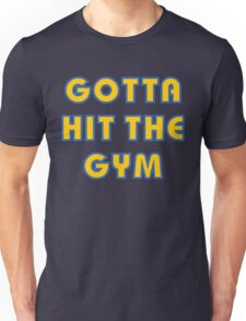 Pokemon Go - Gotta Hit The Gym Unisex T-Shirt