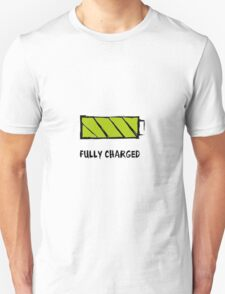 Battery Fully charged T-Shirt