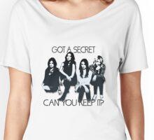Pretty Little Liars: Got A Secret Women's Relaxed Fit T-Shirt