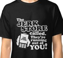 THE JERK STORE CALLED SEINFELD Classic T-Shirt