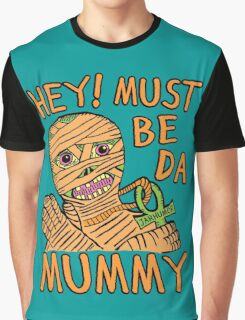 Da Mummy Graphic T-Shirt
