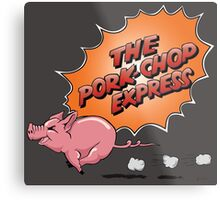 Jack Burton's - The Pork Chop Express Metal Print