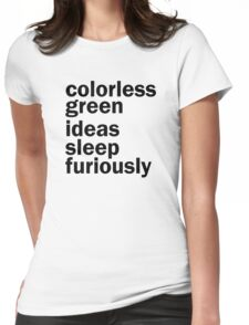 Colorless Green Ideas Sleep Furiously | White | Linguistics Womens Fitted T-Shirt