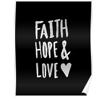 Faith Hope and Love II Poster