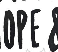 Faith Hope and Love II Sticker