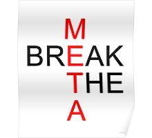 Break the META  Poster