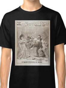 Performing Arts Posters The only and original A hot old time everything new 0079 Classic T-Shirt