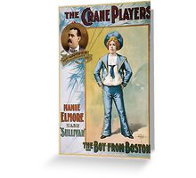 Performing Arts Posters The Crane Players The boy from Boston 1044 Greeting Card